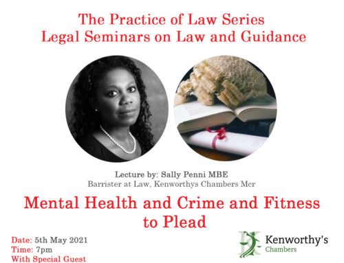 5th May – The Practice of Law Series: Mental Health and Crime and Fitness to Plead
